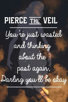 Super Quotes Music Lyrics Bands Pierce The Veil Ideas Ptv Lyrics, Pierce The Veil Lyrics, Music Lyrics, Tony Perry, Band Quotes, Lyric Quotes, Qoutes, Love Band, Cool Bands