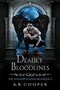 Deadly Bloodlines (Shadow Bloodlines Book 2) by [Cooper, A.R. ]