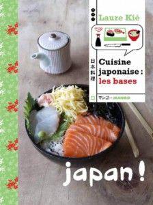 Cuisine japonaise : les bases | Laure Kié