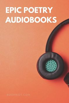 Listen to epic poetry in the perfect format: audiobook.