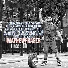 """""""If it's something I suck at, I'm gonna go do it."""" Mathew Fraser, Second Fittest Man on Earth"""