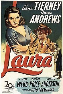 "Laura is a 1944 American film noir directed by Otto Preminger. It stars Gene Tierney, Dana Andrews and Clifton Webb. The screenplay by Jay Dratler, Samuel Hoffenstein, and Elizabeth Reinhardt is based on the 1943 novel of the same title by Vera Caspary.  In 1999, Laura was selected for preservation in the United States National Film Registry by the Library of Congress as being ""culturally, historically, or aesthetically significant""."