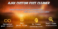 Delete Posts and Custom Posts with AJAX by nlozovan Delete Posts and Custom Posts with AJAXThis plugin will help you clean the database from unwanted posts, created by spammers, by mistake, or other cause. The main strengths are:Build-in query builder, to create the query searching
