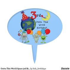 Outta This World Space 3rd Birthday Cake Topper