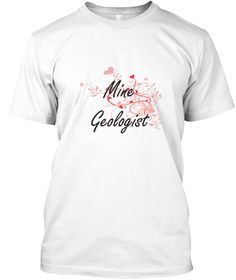 Mine Geologist Heart Design White T-Shirt Front - This is the perfect gift for someone who loves Mine Geologist. Thank you for visiting my page (Related terms: Professional jobs,job Mine Geologist,Mine Geologist,mine geologists,mines,myjobs.com,,jobs,I love Mi ...)