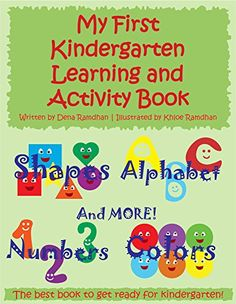 My First Kindergarten Learning And Activity Book: Shapes, Alphabet, Numbers, Colors and More! Kindergarten Learning, Teaching, Alphabet, Types Of Books, Kindle App, Months In A Year, Machine Learning, Book Activities, Learn English