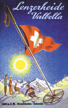 Lenzerheide Valbella Franz Gygax Travel Ads, Travel Photos, Vintage Ski Posters, Snow Place, Retro Illustration, Snow Skiing, All Poster, Sports Posters, Countries
