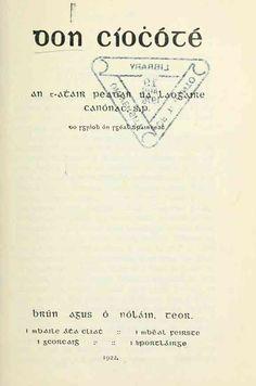 GAÉLICO - Don Cíoċóté / Peadar Ó Laoghaire (Peter O'Leary).-- 1912.-- Siete capítulos de la primera parte (a partir del inglés) traducidos al alfabeto gaélico. La imagen y enlace pertenecen a la edición de 1922, del mismo traductor y completa, en alfabeto latino y gaélico https://archive.org/details/doncocht00cerv