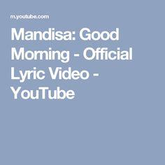 Mandisa: Good Morning - Official Lyric Video - YouTube