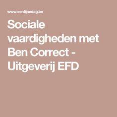 Sociale vaardigheden met Ben Correct - Uitgeverij EFD