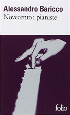 Amazon.fr - Novecento : Pianiste - Alessandro Baricco, Françoise Brun - Livres