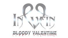 IN VEIN - BLOODY VALENTINE (Cruentus Valentine)