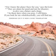 Inspirational Verses, I Know The Plans, Photo Credit, Bible Verses, Pray, Country Roads, How To Plan, Instagram, Scripture Verses