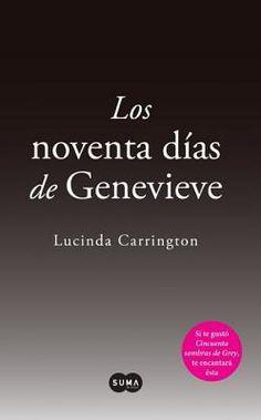 Los Noventa Dias de Genevieve (the Ninety Days of Genevieve)