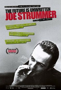Joe Strummer - The future is unwritten  have this DC its awesome
