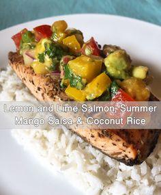 Lemon and Lime Salmon, Summer Mango Salsa and Coconut Rice
