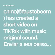 chino( has created a short video on TikTok with music original sound. Enviar a esa persona especial para thi✨❤🌹 Fight For You, Texts, The Creator, The Originals, Music, Goldfish, Persona, Bubbles, Craft