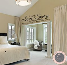 Wall Decal for the Home  Every Love Story is beautiful, but ours is my favorite by FourPeasinaPodVinyl, $15.00 decal for the wall, wall decal, love story,
