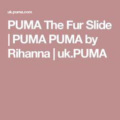 PUMA The Fur Slide | PUMA PUMA by Rihanna | uk.PUMA