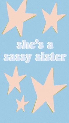 ☆She's a sassy sister☆ Quotes Pink, Cute Quotes, Happy Quotes, Retro Quotes, Words Wallpaper, Tumblr Wallpaper, Wallpaper Quotes, Cute Backgrounds, Cute Wallpapers