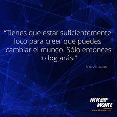 Steve Jobs #ikkiware #frases #motivacion