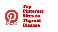 The Best Pinterest Pages on Thyroid Disease