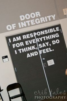 Door of integrity - LOVE THIS! I want this on my door..I think I will use it the 1st 6 weeks :)