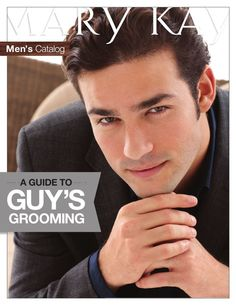 Mary Kay Guide to Guy's Grooming . Mary Kay is not just for the ladies anymore! Mens Catalogue, Guys Grooming, Mk Men, Mary Kay Cosmetics, Ideal Beauty, Beauty Tips, Beauty Consultant, Best Face Products, Beauty Products
