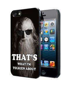 The Hobbit, Gandalf Funny Quotes Samsung Galaxy S3/ S4 case, iPhone 4/4S / 5/ 5s/ 5c case, iPod Touch 4 / 5 case