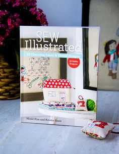 The Story Behind Sew Illustrated – Minki's Work Table Sewing Blogs, Sewing Projects, My Dream Came True, Book And Magazine, Book Quilt, Textile Art, Embroidery Designs, This Book, Cross Stitch