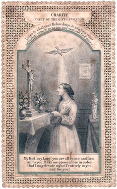 """catholicsoul: """"CHARITY: Fruit of the Gift of Wisdom Listen to what your Beloved says to you: I am your salvation, remain near me and you will find peace. Mom Prayers, Catholic Prayers, Catholic Art, Religious Art, Lessons Taught By Life, Vintage Holy Cards, Bride Of Christ, Catholic Religion, Spiritus"""