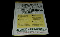 The People's Pharmacy Guide to Home and Herbal Remedies 1st Edition, Hard Cover