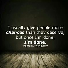 And I'm soooooooooo done. Life Lesson Quotes, Real Life Quotes, Daily Quotes, Tired Quotes, Serious Quotes, Words Quotes, Me Quotes, Sayings, Meaningful Quotes