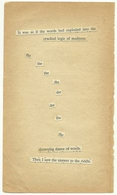 found poetry....perfect for when you just can't think of the words you want to say.
