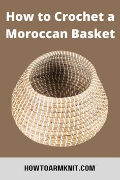 Come look at these awesome How to Crochet a Moroccan Basket These baskets are so cute and fun to make! These crochet moroccan basket are just so awesome you are going to love this! #HowtoCrochetaMoroccanBasket #patterns #basket #crochet #moroccanbasket Moroccan, Free Pattern, Crafts For Kids, Basket, Canning, Crochet, Crafts For Children, Kids Arts And Crafts, Sewing Patterns Free