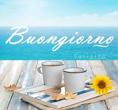Buongiorno Good Night, Good Morning, Italian Quotes, Start The Day, Beautiful Pictures, Food And Drink, Mugs, Coffee, Breakfast