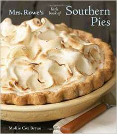 Mrs. Rowe's Little Book of Southern Pies  http://www.amazon.com/Mrs-Rowes-Little-Book-Southern/dp/1580089801/ref=pd_sim_b_21?ie=UTF8&refRID=0RF8993YVPFQB9ZA8VSB