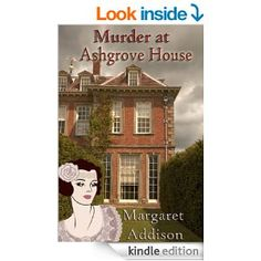Murder at Ashgrove House (Rose Simpson Mysteries Book 1) - Kindle edition by Margaret Addison. Mystery, Thriller & Suspense Kindle eBooks @ Amazon.com.