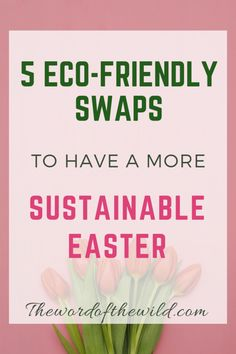 What you need to know to have an eco-friendly easter this year. Simple steps to a sustainable easter eco-friendly living Easter This Year, Artificial Food Coloring, Eco Friendly Cleaning Products, Natural Parenting, Parenting Advice, Homestead Survival, Sustainable Living, Sustainable Fashion, Biodegradable Products