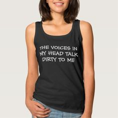 Voices In My Head Talk Dirty Basic Tank Top Tank Tops