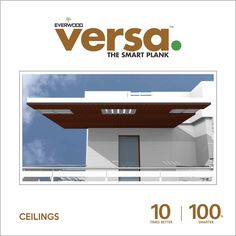 Revamp your #house with  #WPC Ceilings which are #ecofriendly and #high #durability. #versaplank #plankwood  10 times #better | 100 times #smarter