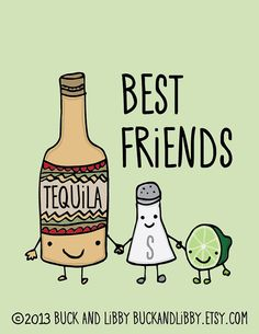 Tequila Salt and Lime Best Friends 85 x 11 by BuckAndLibby on Etsy, $20.00