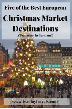 5 Beautiful Christmas Markets in Europe - Two Day Travels - European Christmas Markets Christmas Markets Europe, Christmas Travel, Holiday Travel, Camping Holiday, Backpacking Europe, Europe Travel Guide, Budget Travel, Travel Ideas, Dreams