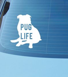 Pug Life funny car or laptop vinyl decal, pug decal or sticker by CatchAWaveDesigns on Etsy https://www.etsy.com/listing/219813903/pug-life-funny-car-or-laptop-vinyl-decal