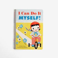 A joyous declaration of toddler independence, this book celebrates the feats of growing out of babyhood to embrace the world on your own terms. From being tall