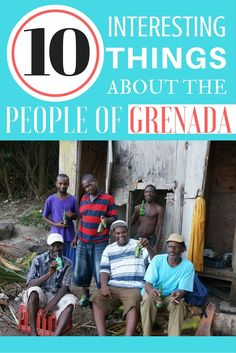 10 Interesting Things About the People of Grenada: