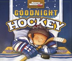 """""""From the first puck drop to the final buzzer, Goodnight Hockey will have every hockey fan cheering. Rhyming text and energetic art perfectly capture the excitement and thrill of a hockey game. Goodnight Hockey is the perfect bedtime story for your young sports fan."""""""
