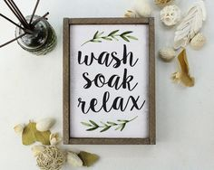 Wash Soak Relax Bathroom Decor Bathroom Art Bathroom Ideas