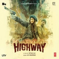 Highway is a 2014 Bollywood romance-drama film, directed by Imtiaz Ali and produced by Sajid Nadiadwala. It stars Randeep Hooda and Alia Bhatt in the lead roles. The film will be released worldwide on February Imdb Movies, Top Movies, Movies To Watch, Movies Free, Movies 2014, Randeep Hooda, Bond, Full Hd 1080p, Movie Songs