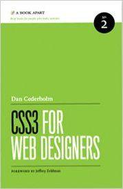 Css3 for Web Designers: Dan Cederholm: Amazon.com: Books